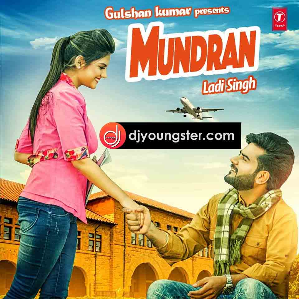 Mundran-Laddi Singh Download Mp3 | Djyoungster