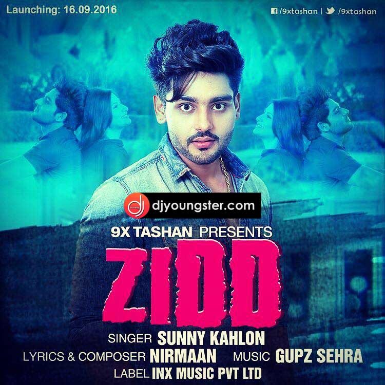 Zidd Sunny Kahlon Download Mp3 | Djyoungster