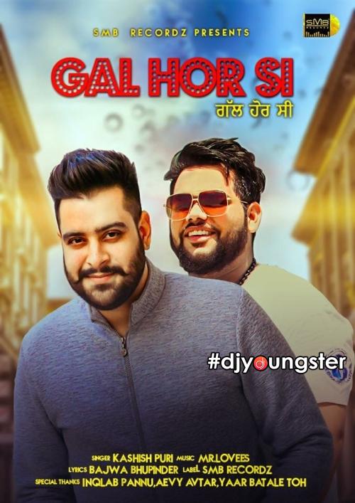 Gal Hor Si Mp3 Song Download Kashish Puri