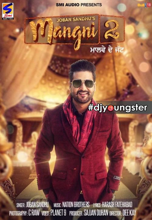 Mangni 2 Punjabi Mp3 Song Download Joban Sandhu