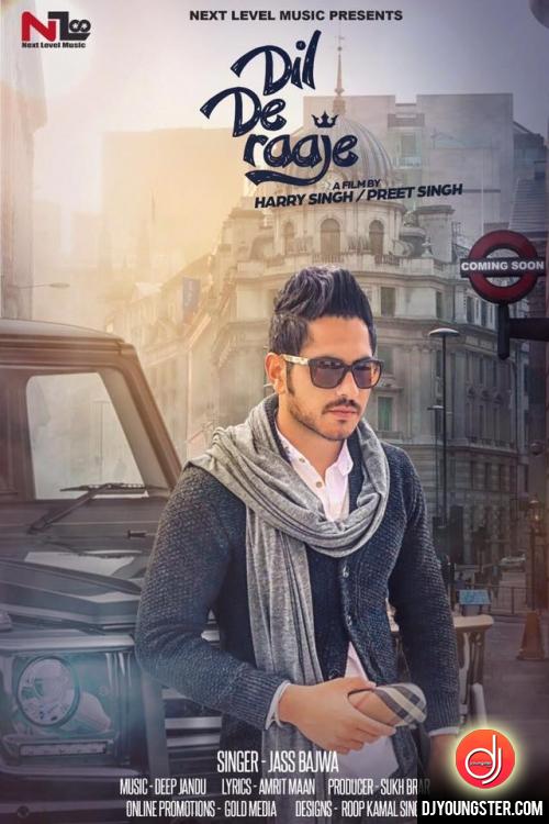 Dil De Raje By Jass Bajwa (2017) Download Mp3 Punjabi Song