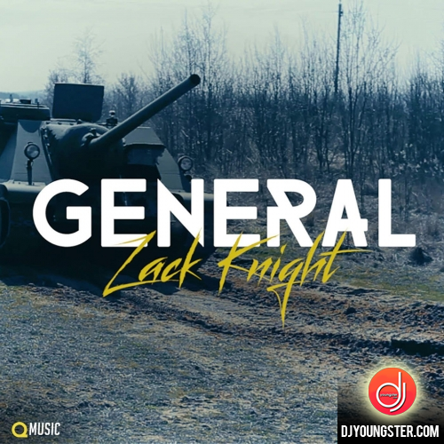 General Zack Knight (2017) Download Mp3 Song   Djyoungster