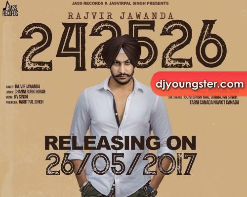24 25 26 Rajvir Jawanda (2017) Download Punjabi Mp3 Song