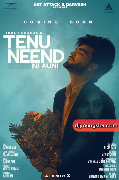 Tenu Neend Ni Auni Full Song Inder Chahal (2017) Download