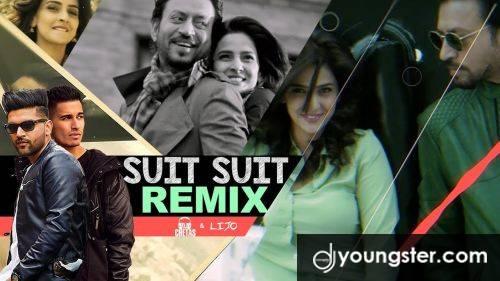 Suit Suit DJ Chetas Remix Guru Randhawa (2017) Download