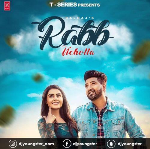 Rabb Vichola Balraj mp3 | Download Song | Djyoungster