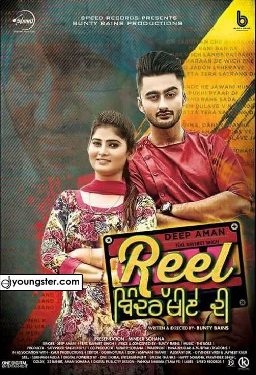 Reel Bindrakhiye Di Deep Aman Ft Ravneet (2018) Download