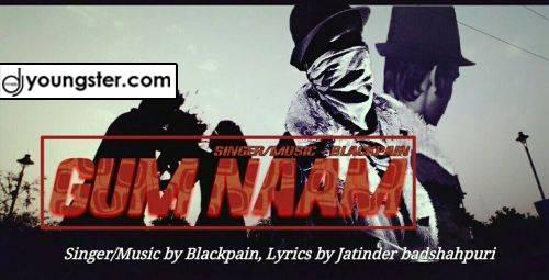 Gumnaam Blackpain Mp3 Song (2018) Download | Djyoungster