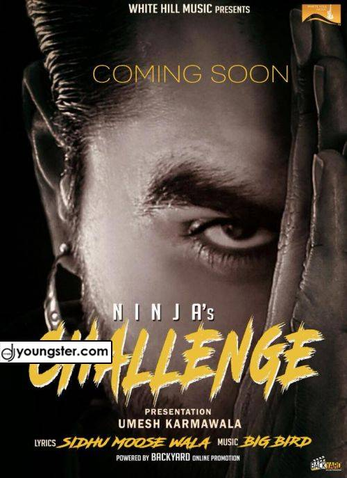 Challenge (Full Song) Ninja.Mp3 2018 Download