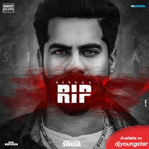 Rip.Mp3 | Singga (Full Song) Download | Djyoungster