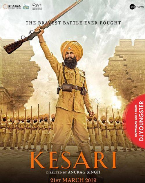 Kesari (Songs) Akshya Kumar Full Album Mp3 Download