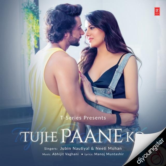 Tujhe Paane Ko