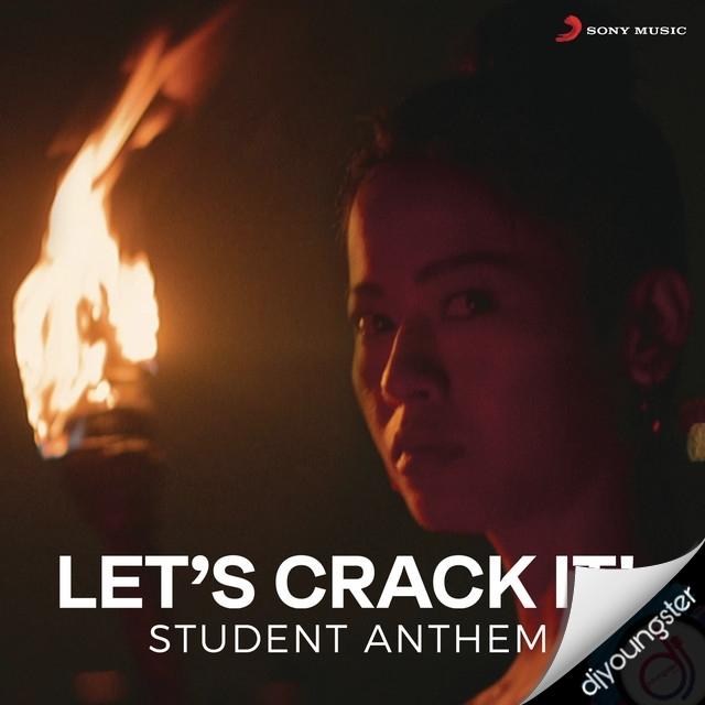 Lets Crack It Student Anthem