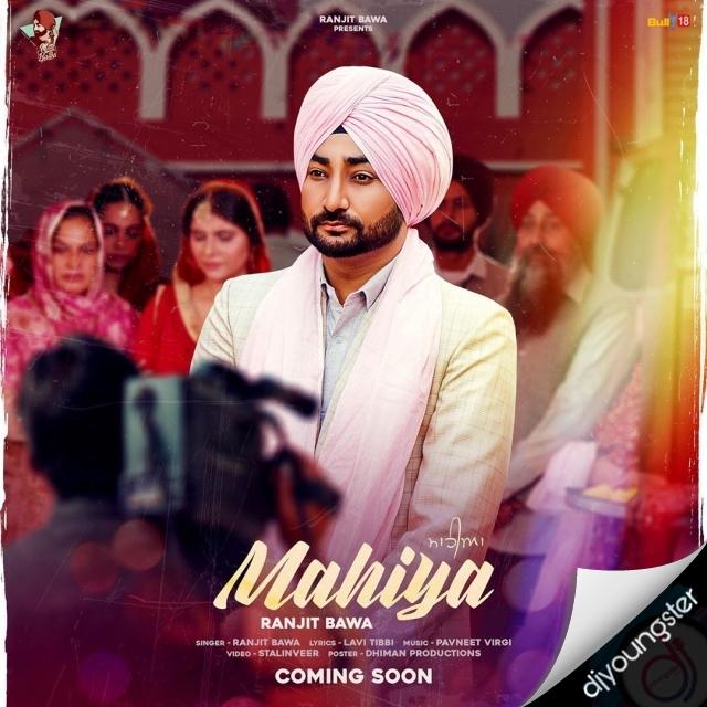 Ranjit Bawa Song - Mahiya.mp3 Download | Djyoungster