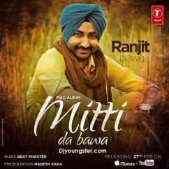 *Mitti Da Bawa(iTune Rip) - Ranjit Bawa song download by