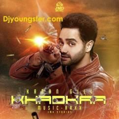 *Khadkaa-(Karan Gill) song download by