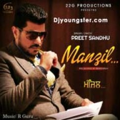 *Manzil - Preet Sandhu song download by