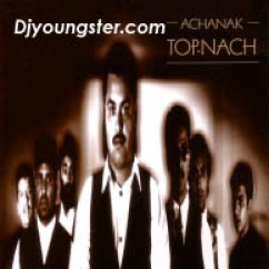 *Top Nach-(Achanak) song download by