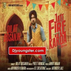 Jatt Fire Karda - Diljit Dosanjh (Original Song) mp3