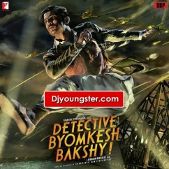 *Detective Byomkesh Bakshy - Imaad Shah song download by