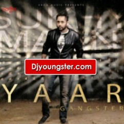Yaar Gangster (iTunes Rip)  - Sukhy Maan song download by