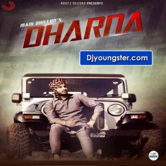 Dharna song download by Mani Dhillon