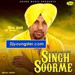 *Singh Soorme-(Jassi Jaspal) song download by