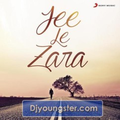 *Jee Le Zara - Abhijeet Sawant song download by