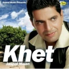 *Khet-(Jaspal Maan) song download by