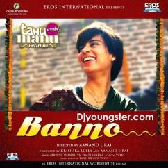 *Tanu Weds Manu Returns - Swati Sharma song download by