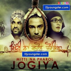 *Mitti Na Pharol Jogiya - Kaur B song download by