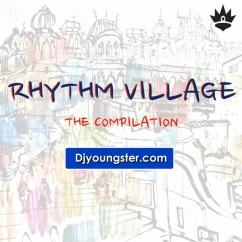 *The Rhythm Village Compilation-(Various) song download by