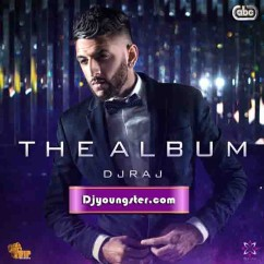 *The Album-(Dj Raj) song download by