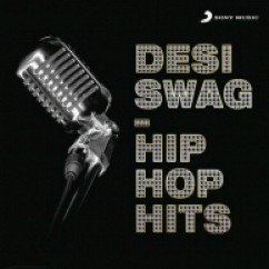 *Desi Swag Hip Hop Hits-(Various) song download by