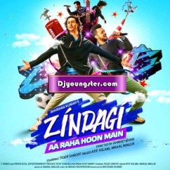 *Zindgi Aa Raha Hoon Main - Atif Aslam song download by