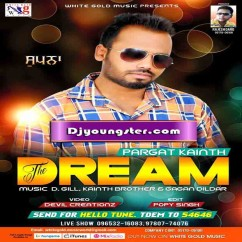 *The Dream-(Pargat Kainth) song download by
