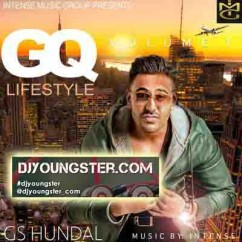 *Gq Lifestyle Vol 1 Ft Intense-(Gs Hundal) song download by