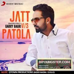*Jatt Vs Patola-(Garry Bagri) song download by