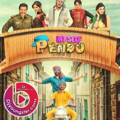 *Myself Pendu (2015)-(Punjabi Movie Songs) song download by