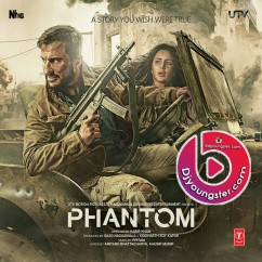 *Phantom -  Hindi Movie Songs song download by