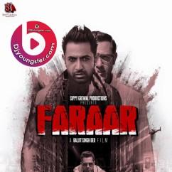 *Faraar - Gippy Grewal song download by