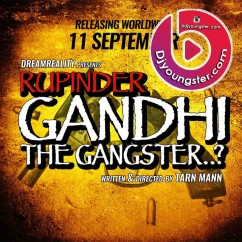 *Rupinder Gandhi The Gangster-(Various) song download by