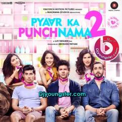 *Pyar Ka Panchnama 2-(Toshi) song download by