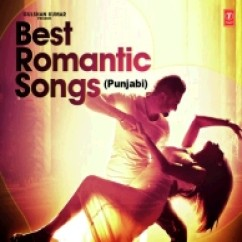 *Best Punjabi Romantic Songs (2015)-(Various) song download by
