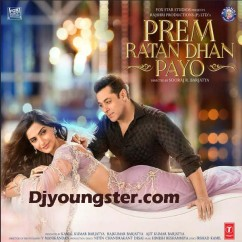 *Prem Ratan Dhan Payo-(Movie Songs) song download by