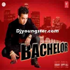 *Bachelor-(Sippy Gill) song download by
