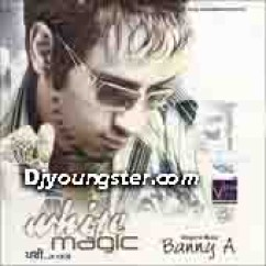 *White Magic-(Banny A) song download by