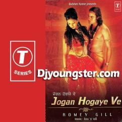 *Jogan Hogaye Ve-(Romey Gill) song download by