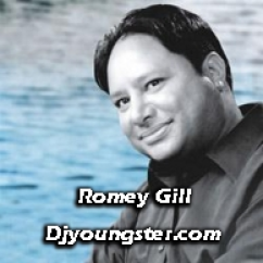 *Romey Gill S Best-(Romey Gill) song download by