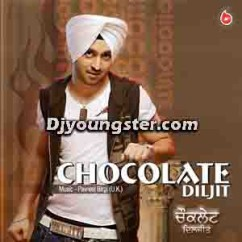 *Chocolate-(Diljit) song download by